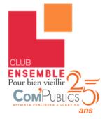 Club Ensemble Pour Bien Vieillir, un think&do tank de Com'Publics
